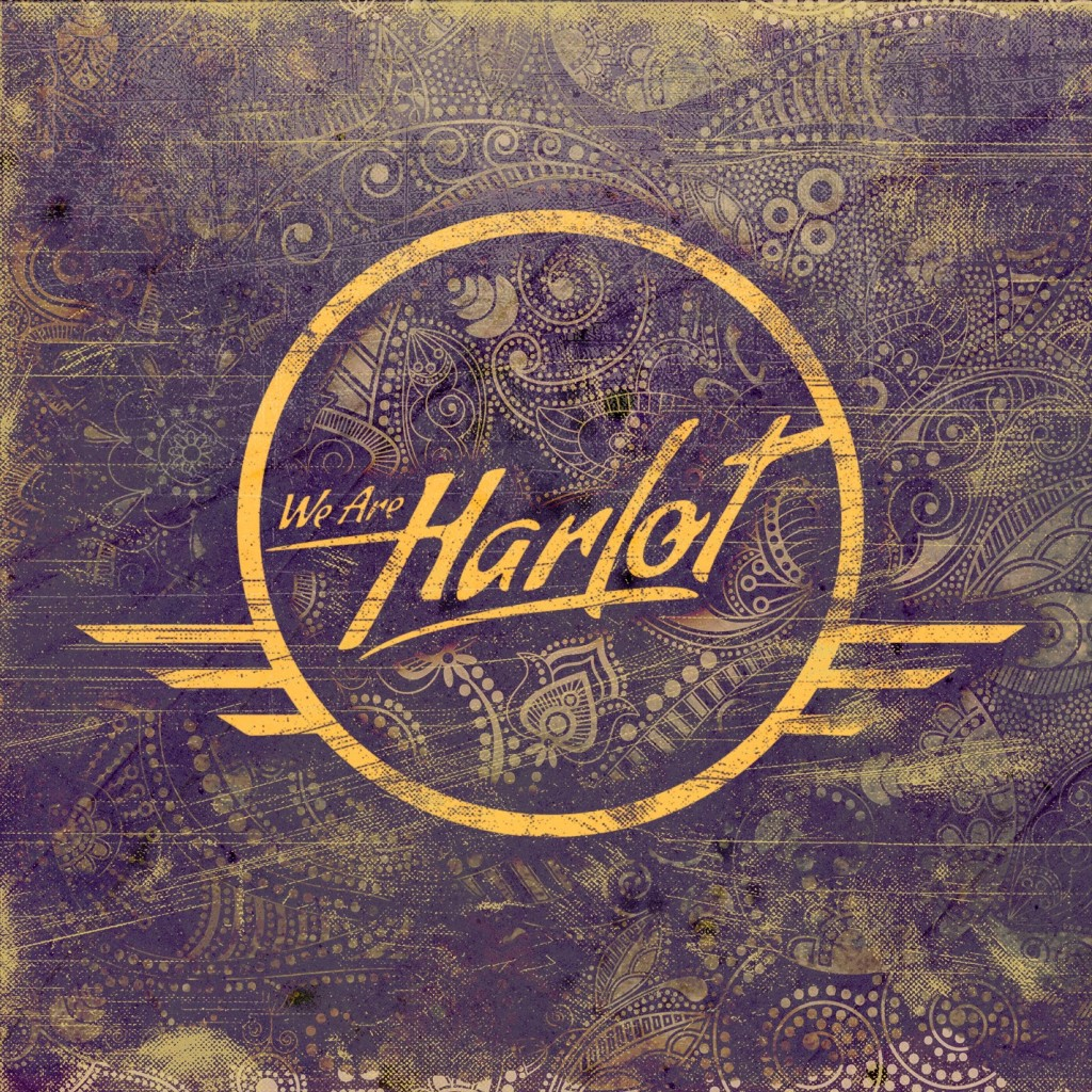 We Are Harlot - We Are Harlot