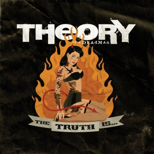 Theory Of A Deadman - The Truth Is…