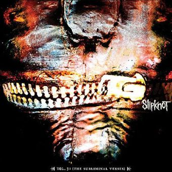 Slipknot - Vol.3: (The Subliminal Verses)