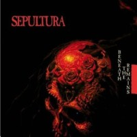 Sepultura_-_Beneath_the_Remains