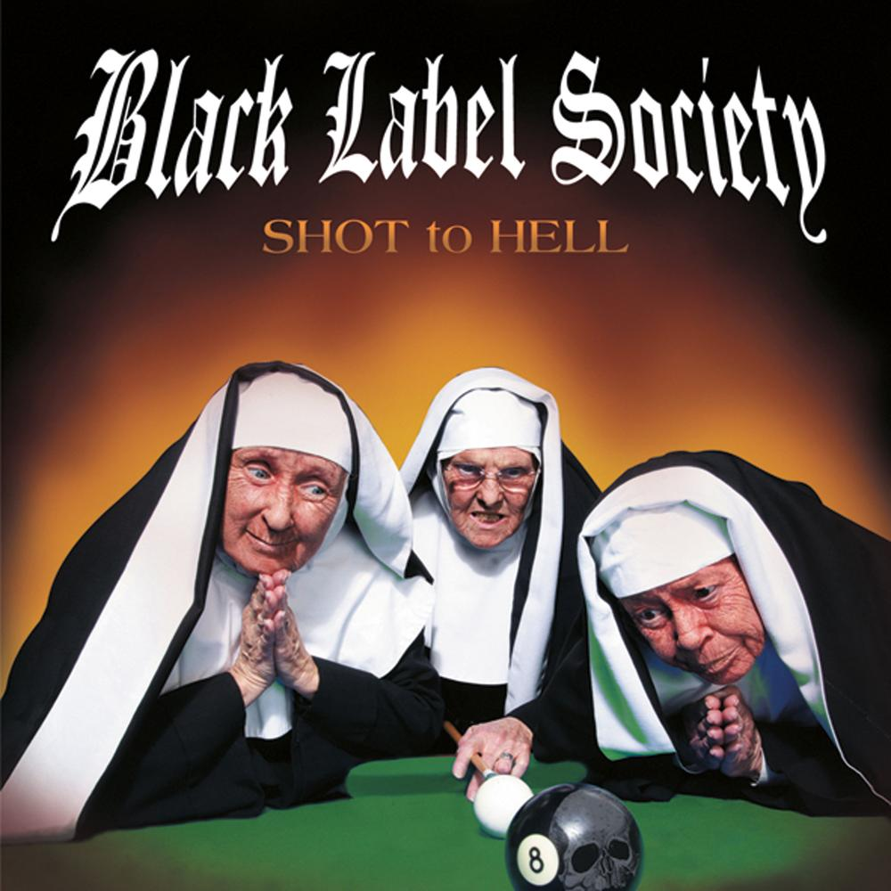 Black Label Society - Shot To Hell