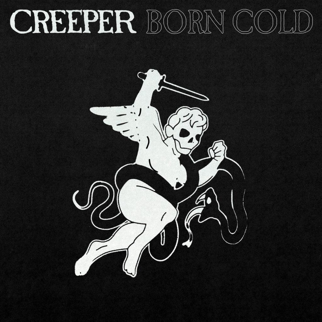 Creeper - BORN COLD